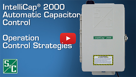 IntelliCap® 2000 Automatic Capacitor Control Operation Control Strategies